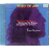 Cd Tribo De Jah Reggae N Blues Fauzi Beydoun Original