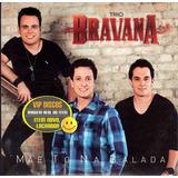 Cd Trio Bravana Mãe To Na Balada Promocional   Raro