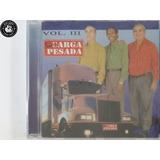 Cd Trio Carga Pesada Vol 3   Lacrado   H3