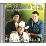 Cd Trio Parada Dura   O Cara Errado