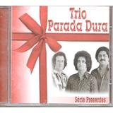 Cd Trio Parada Dura   Sucessos    Série Presente