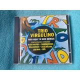 Cd Trio Virgulino Isso Aqui Ta Bom Demais 1 Edição 2009 Raro
