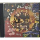 Cd Trio Virgulino O Beijo Que Voce Me Deu    A7