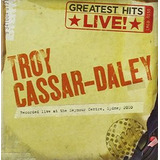 Cd Troy Cassar daley Greatest Hits Live