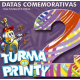 Cd Turma Do Printy   Datas Comemorativas 2   Bônus Playback