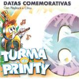 Cd Turma Do Printy   Datas Comemorativas 6