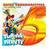 Cd Turma Do Printy   Vol 5   Datas Comemorativas Pb Incluso