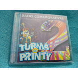 Cd Turma Do Printy Datas Comemorativas Vol  2 1ª Ed  2000