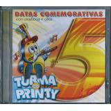 Cd Turma Do Printy Datas Comemorativas Vol 5 Pb E Cifras