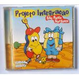 Cd Turma Do Printy Projeto Integração Sp Ne Com Play Back