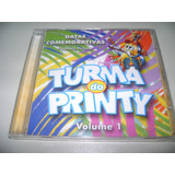 Cd Turma Do Printy Vol 1 Datas Comemorativas Com Play Back