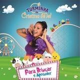 Cd Turminha Da Cristina Mel Para Brincar E Aprender Bônus Pb