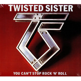 Cd Twister Sister   You Can t Stop Rock  n  Roll