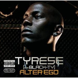 Cd Tyrese Alter Ego