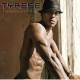 Cd Tyrese I Wanna Go There