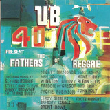 Cd Ub40   Present The Fathers Of Reggae  c  Gregory Isaacs