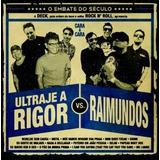 Cd Ultraje A Rigor X Raimundos