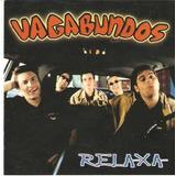 Cd Vagabundos Relaxa