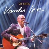 Cd Vander Lee   20 Anos