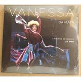 Cd Vanessa Da Mata