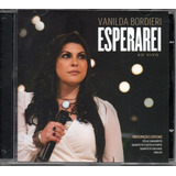 Cd Vanilda Bordieri   Esperarei Ao Vivo