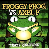Cd Various Artists Froggy Frog Vs  Axel F Crazy Ringtone