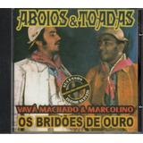 Cd Vavá Machado E  Marcolino   Os Bridões De Ouro