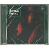 Cd Vinicius E Toquinho 1974 Ed 2012 Chico Remaster Lacrado