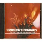 Cd Violent Femmes   The Best Of Freak Magnet And Rock   Novo