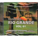 Cd Vozes Do Rio Grande Vol 1   Mirins   Farrapos   Serranos