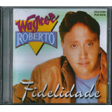 Cd Wagner Roberto Fidelidade Bônus Pb