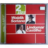 Cd Waldik Soriano Lindomar Castilho   2 Ases   Ha