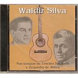 Cd Waldir Silva   Nos Tempos De Ernesto Nazareth E Zequinha
