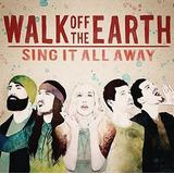 Cd Walk Off The Earth Sing It All Away Importado
