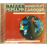 Cd Wanderley Cardoso   Raízes Popular