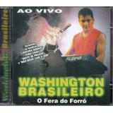 Cd Washington Brasileiro   O Fera Do Forró Ao Vivo