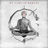 Cd We Came As Romans We Came As Romans