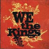 Cd We The Kings We The Kings