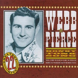Cd Webb Pierce Honky Tonk Song 22 Country Hits