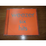 Cd Weezer   Six Hits  novo   Lacrado Importado  Buddy Holly