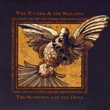 Cd Wes Tucker & The Skillets Scorpion & The Dove