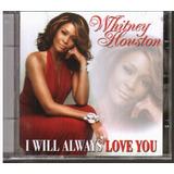 Cd Whitney Houston   I Will Always Love You   Coletanea Ori