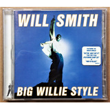 Cd Will Smith   Big Willie Style     Cd Importado    1997