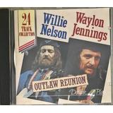 Cd Willie Nelson Waylon Jennings Outlaw Reunnion Imp   B9