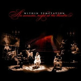 Cd Within Temptation An Acoustic Night At The Theatre