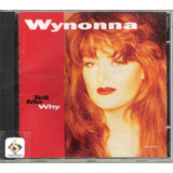 Cd Wynonna Judd   Tell Me Why