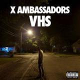 Cd X Ambassadors Vhs Importado