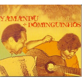 Cd Yamandu Costa   Dominguinhos   Lado B
