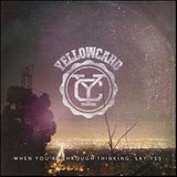 Cd Yellowcard When You re Through Thinking Say Yes Encomenda
