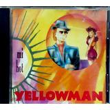 Cd Yellowman  Mi Hot   Importado   Impecável   Raro